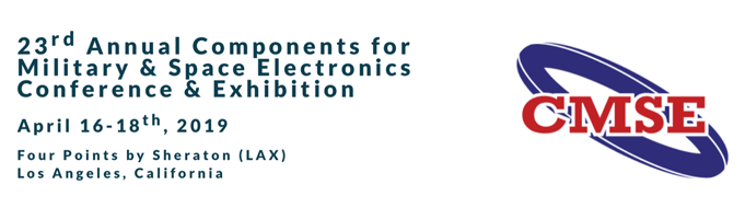 23rd Annual Components for Military and Space Electronics (CMSE 2019)