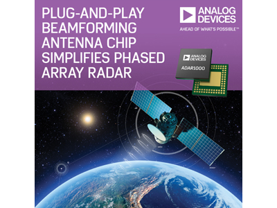 ADI Plug-and-Play Antenna Chip Simplifies Phased Array Radar | 2018