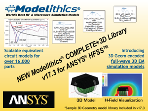 Modelithics® Releases the COMPLETE+3D Library™ v17 3 for ANSYS® HFSS