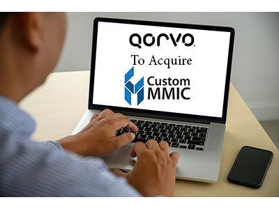 Qorvo To Acquire Custom MMIC